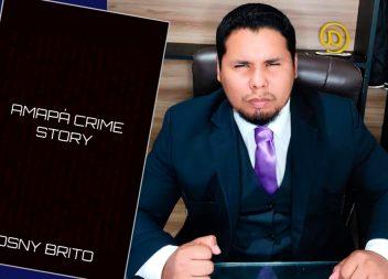 Advogado Osny Brito lança o livro 'Amapá Crime Story'